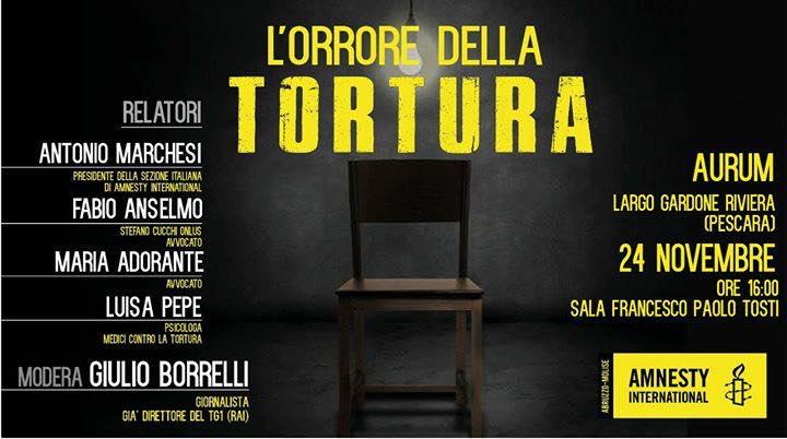 """""""L'orrore della tortura"""": il 24 novembre a Pescara"""